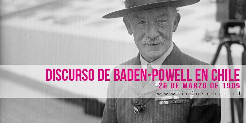 Discurso De Baden Powell En Chile Infoscout Chile